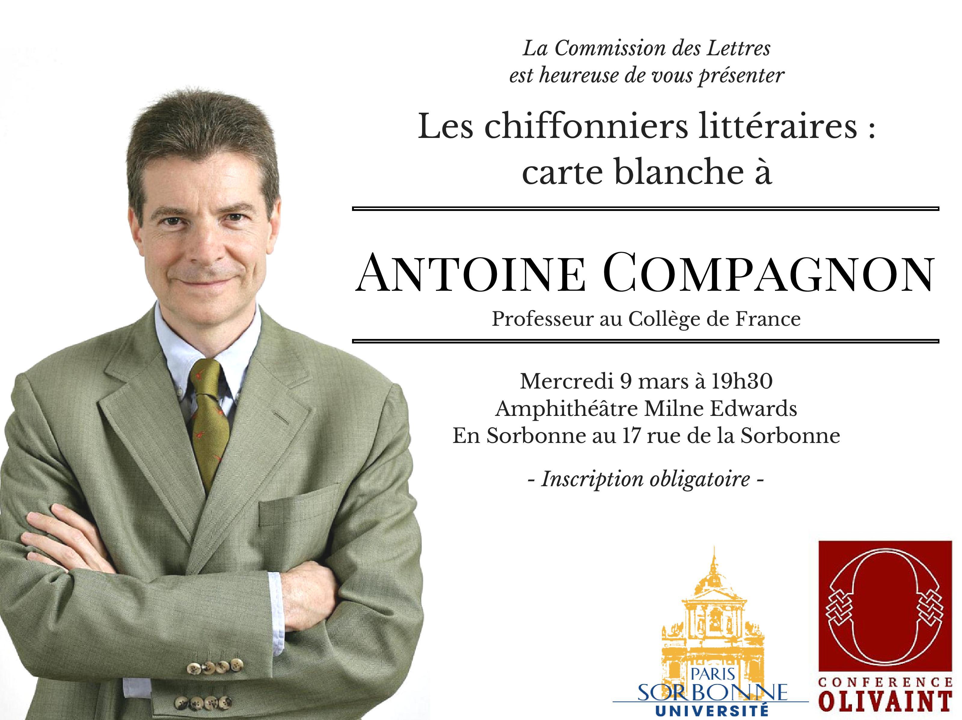 Les chiffoniers littéraires : Carte blanche à Antoine Compagnon