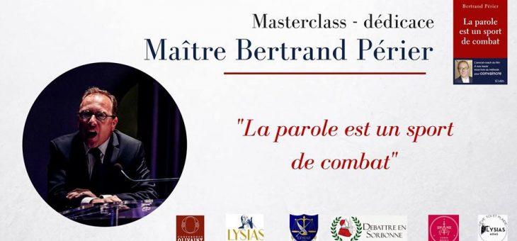 Maître Bertrand Périer vous avez la parole ! – le 09/11/17 à 20h