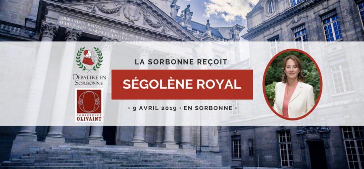 La Sorbonne reçoit Ségolène Royal – Le 9 Avril 2019