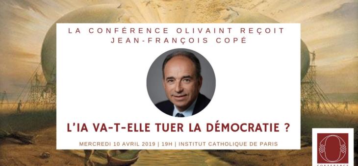 La Conférence Olivaint reçoit Jean-François Copé – Le 10 avril 2019