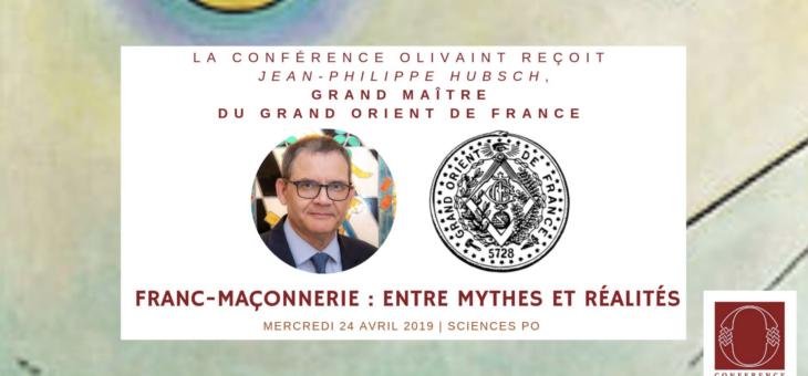 Franc-maçonnerie: entre mythes et réalités – par un Grand Maître – Le 24 avril 2019